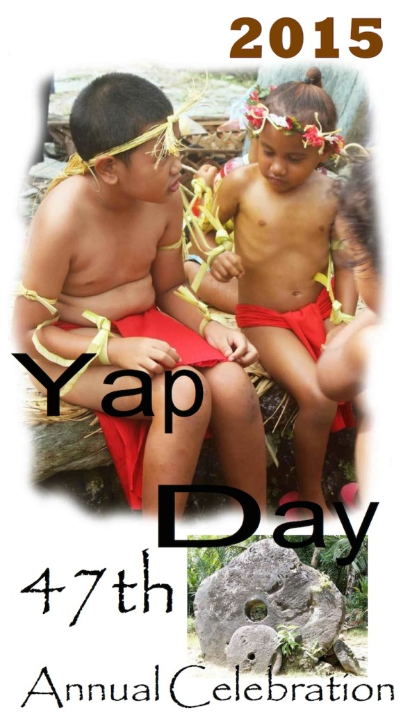 Yap Day 2015 Event Schedule and Program